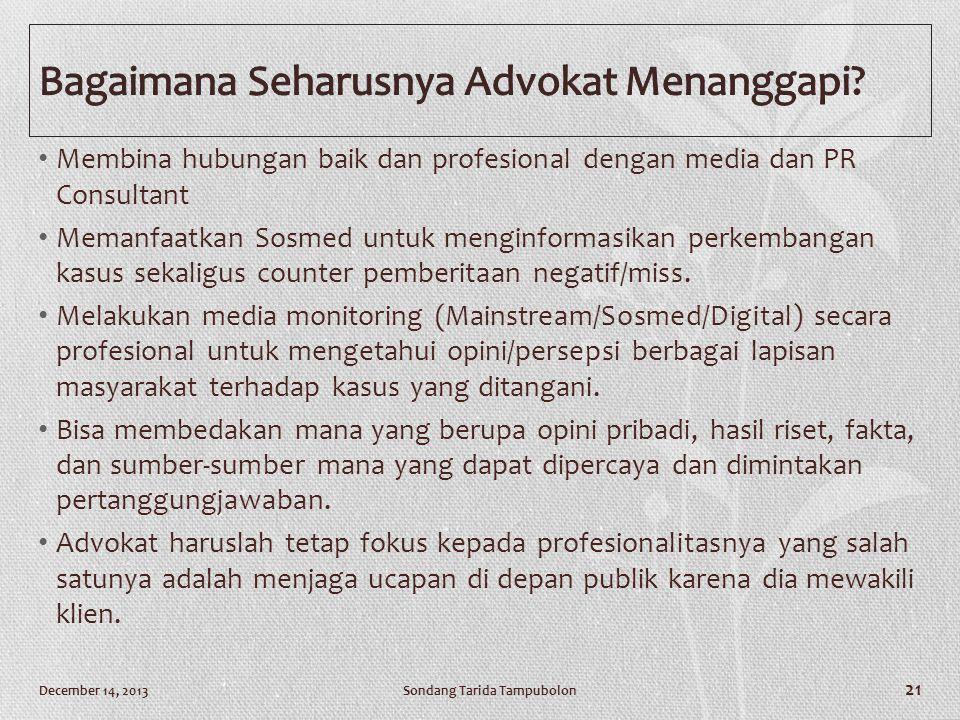 Bagaimana Seharusnya Advokat Menanggapi
