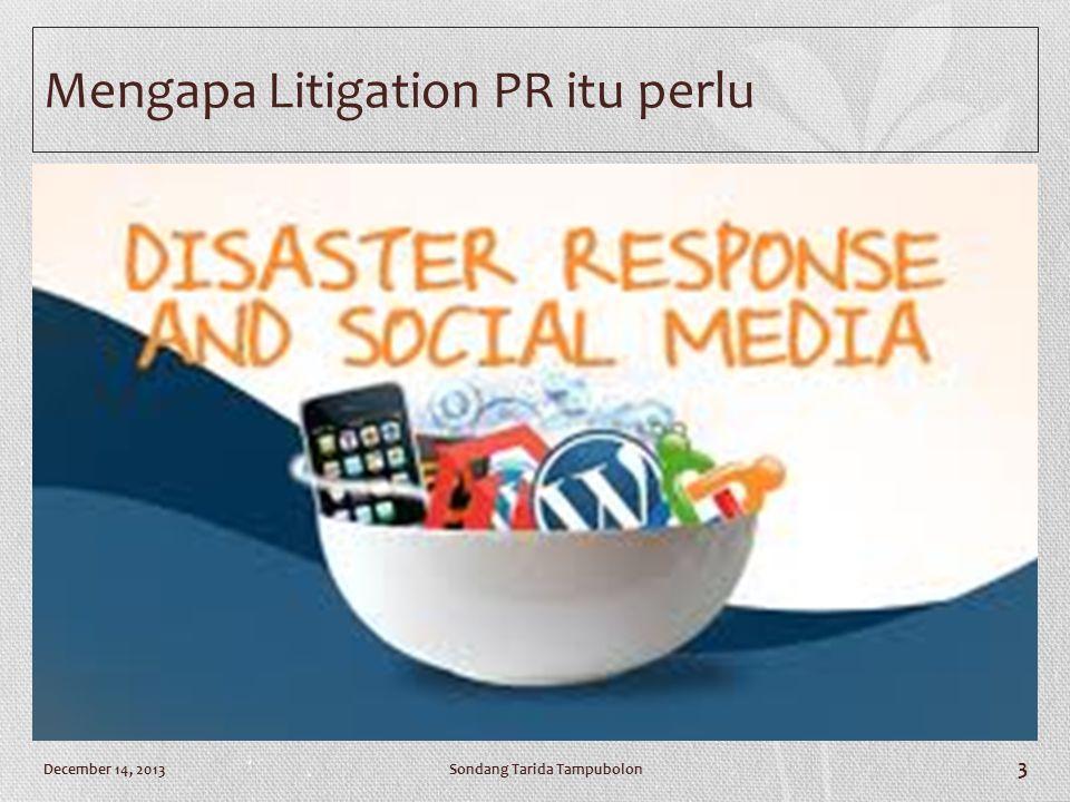 Mengapa Litigation PR itu perlu