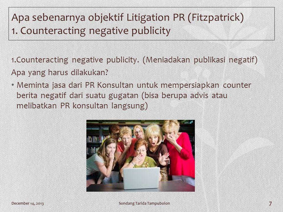 Apa sebenarnya objektif Litigation PR (Fitzpatrick) 1