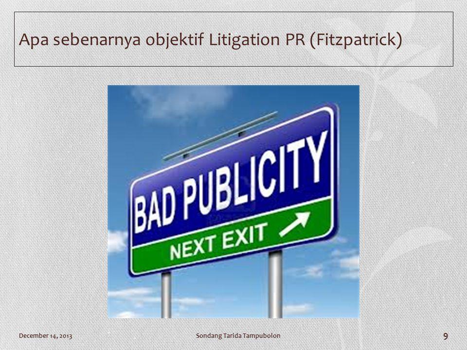 Apa sebenarnya objektif Litigation PR (Fitzpatrick)