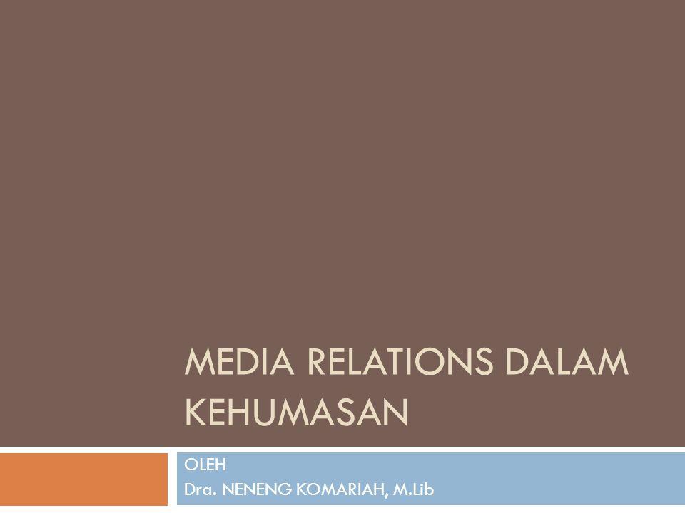 MEDIA RELATIONS DALAM KEHUMASAN