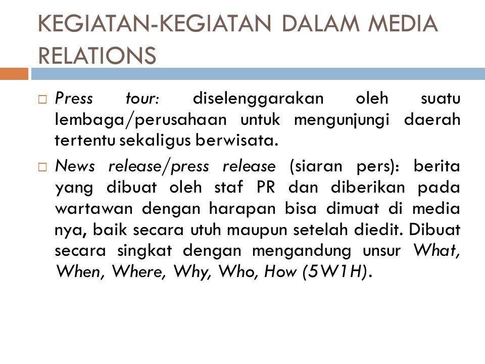 KEGIATAN-KEGIATAN DALAM MEDIA RELATIONS