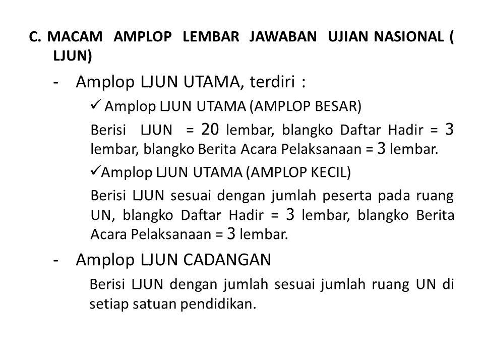 - Amplop LJUN UTAMA, terdiri :