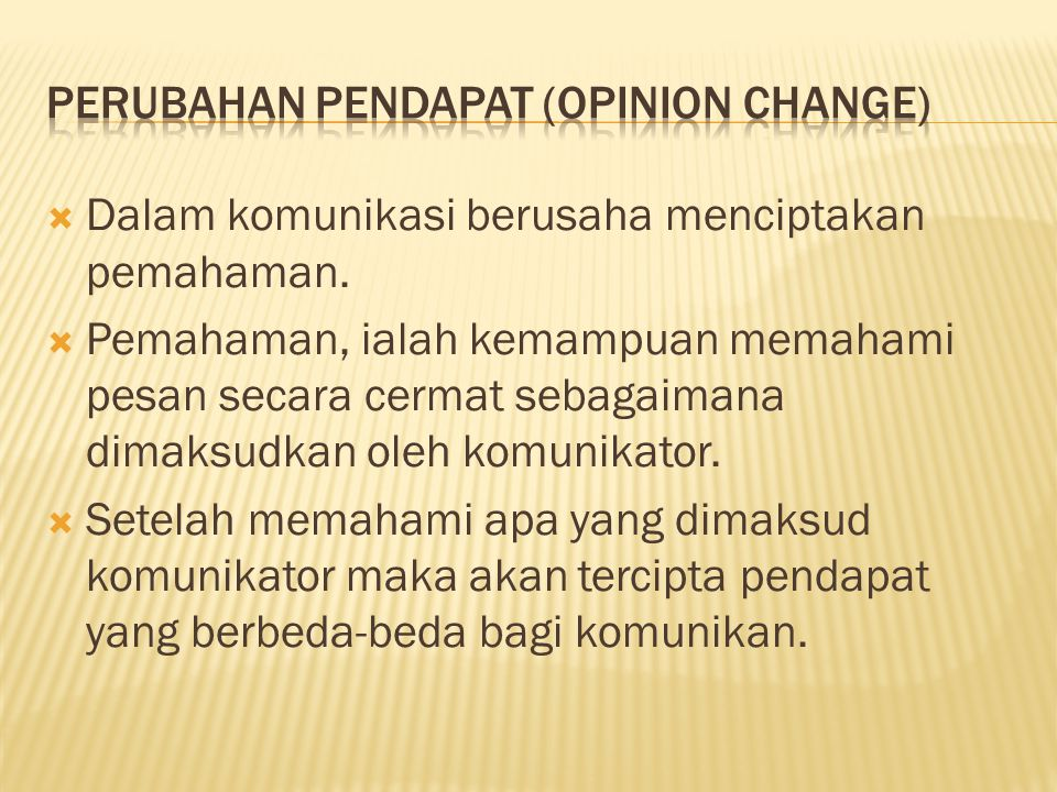 Perubahan pendapat (opinion change)