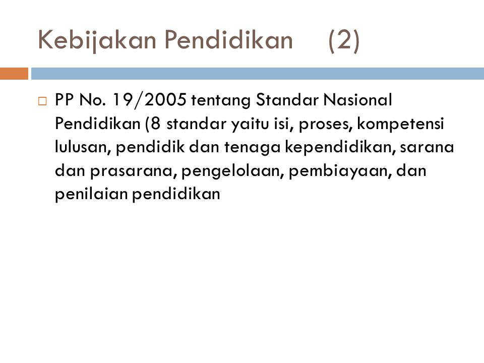 Kebijakan Pendidikan (2)