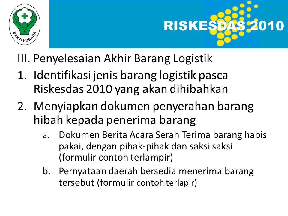 III. Penyelesaian Akhir Barang Logistik