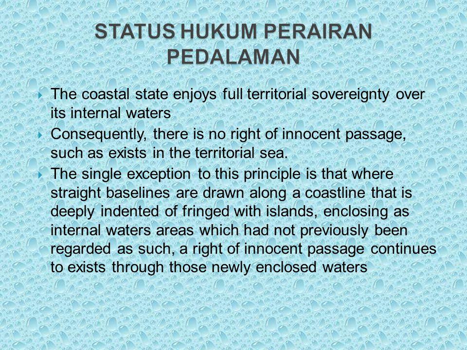 STATUS HUKUM PERAIRAN PEDALAMAN