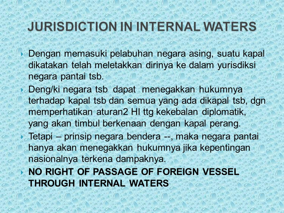 JURISDICTION IN INTERNAL WATERS