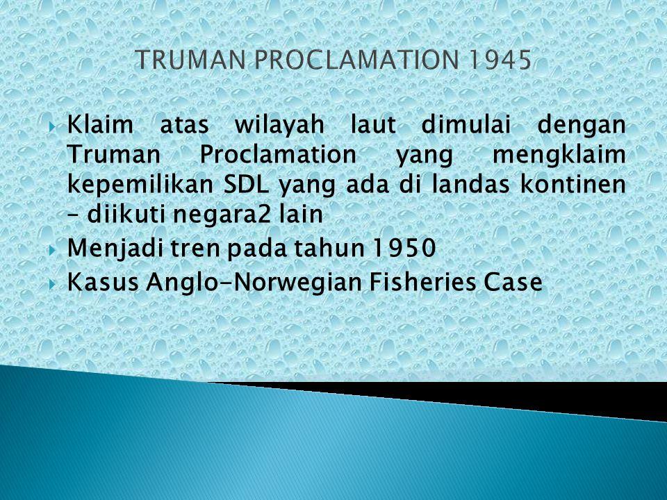 TRUMAN PROCLAMATION 1945