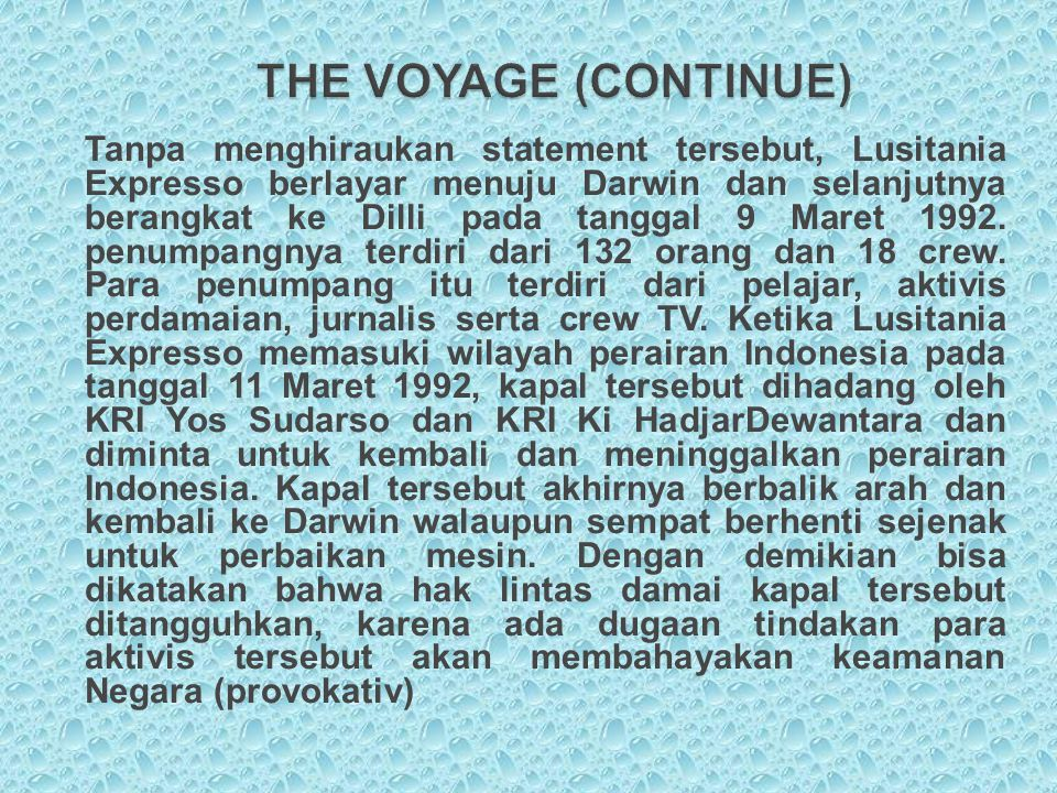 THE VOYAGE (CONTINUE)