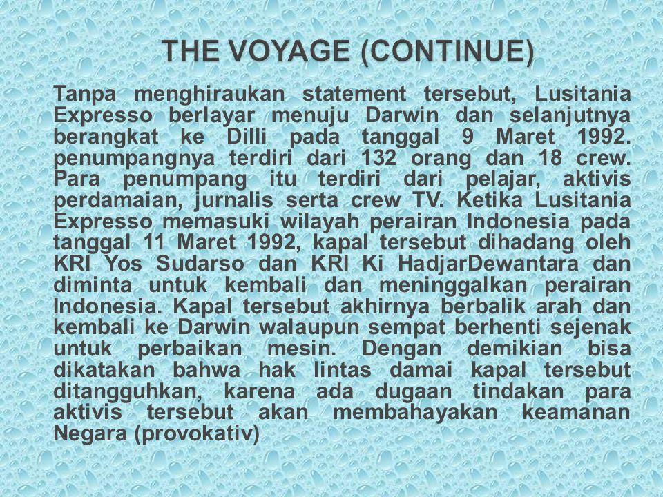THE VOYAGE (CONTINUE)