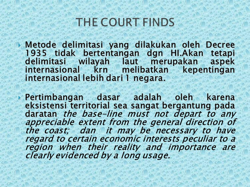 THE COURT FINDS