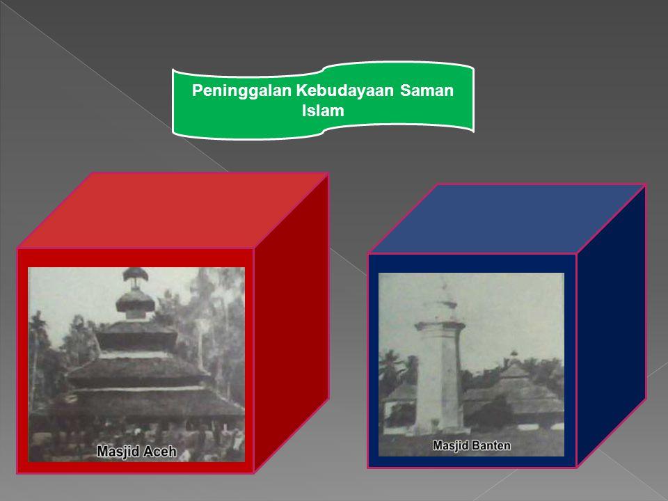 Peninggalan Kebudayaan Saman Islam
