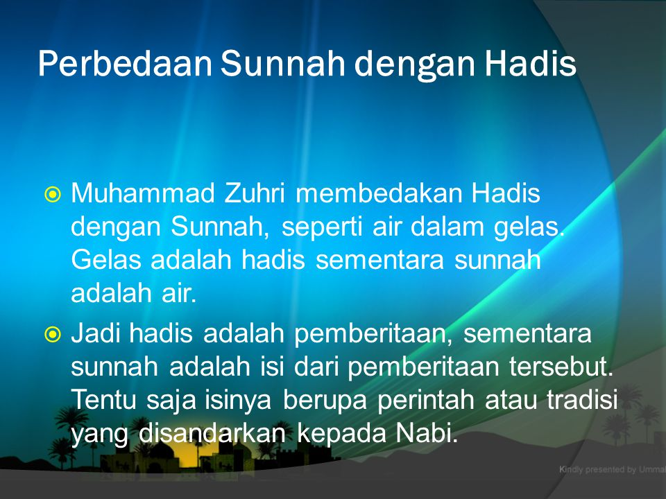 Perbedaan Sunnah dengan Hadis