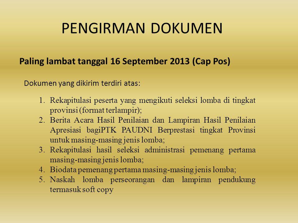 PENGIRMAN DOKUMEN Paling lambat tanggal 16 September 2013 (Cap Pos)