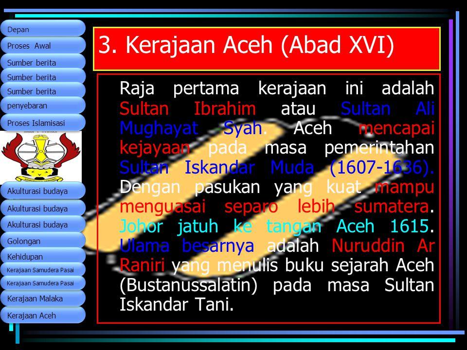 3. Kerajaan Aceh (Abad XVI)
