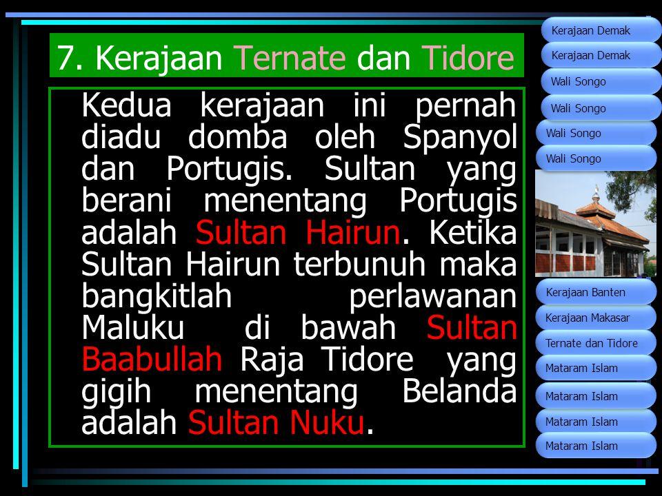 7. Kerajaan Ternate dan Tidore