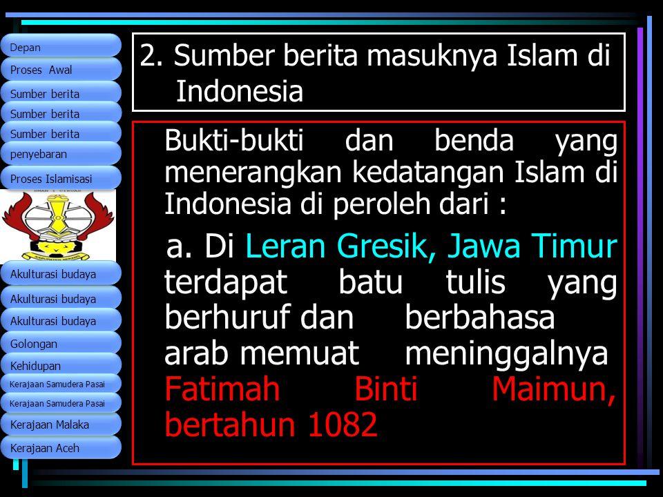 2. Sumber berita masuknya Islam di Indonesia