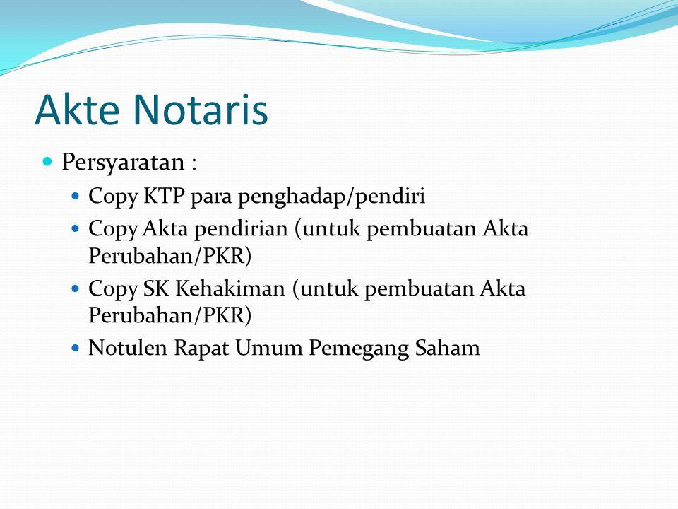 Akte Notaris Persyaratan : Copy KTP para penghadap/pendiri