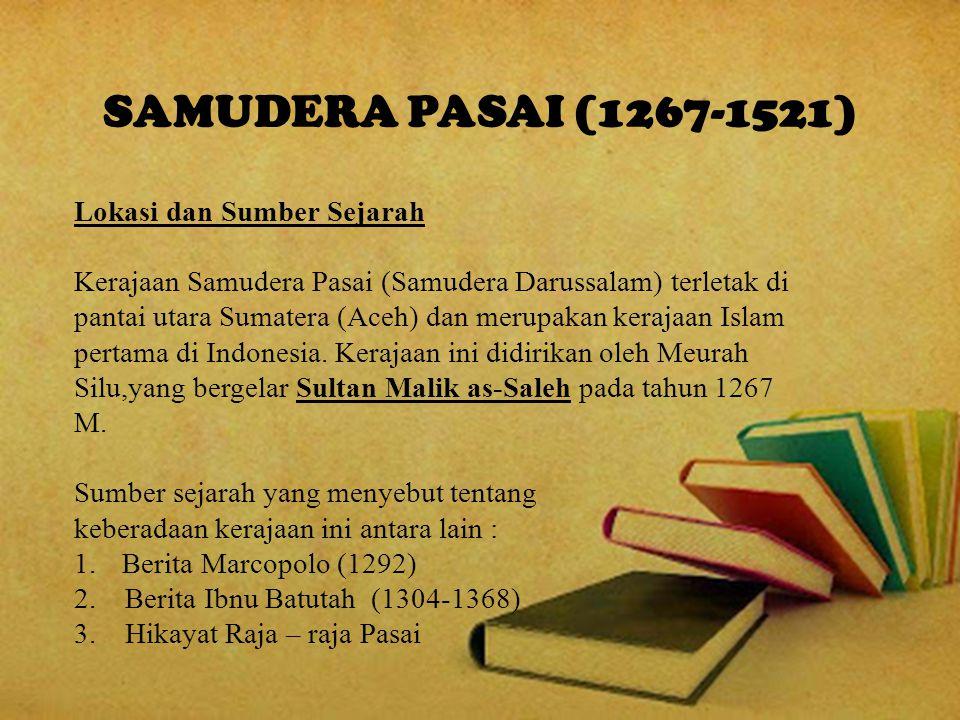 SAMUDERA PASAI (1267-1521) Lokasi dan Sumber Sejarah