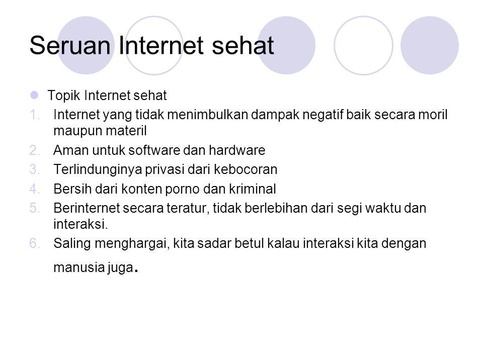 Seruan Internet sehat Topik Internet sehat