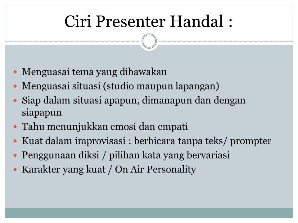 Ciri Presenter Handal :