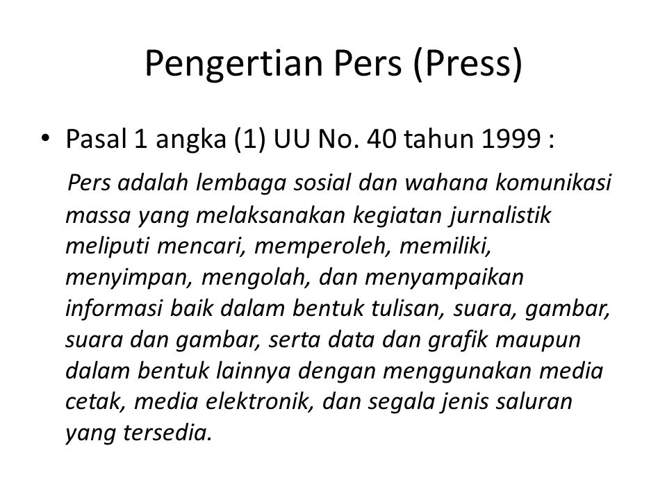 Pengertian Pers (Press)