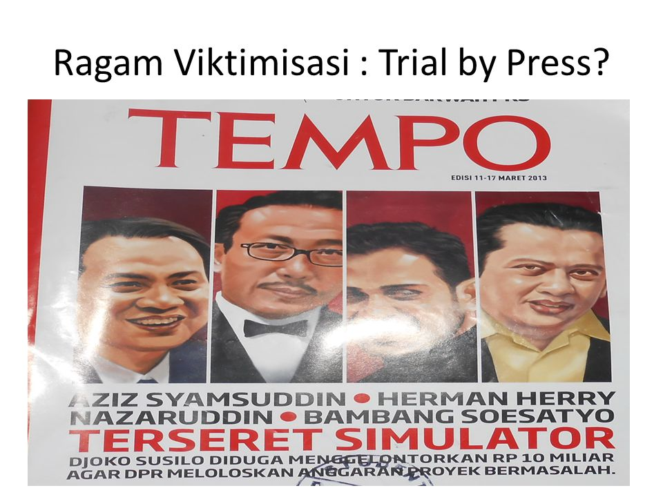 Ragam Viktimisasi : Trial by Press