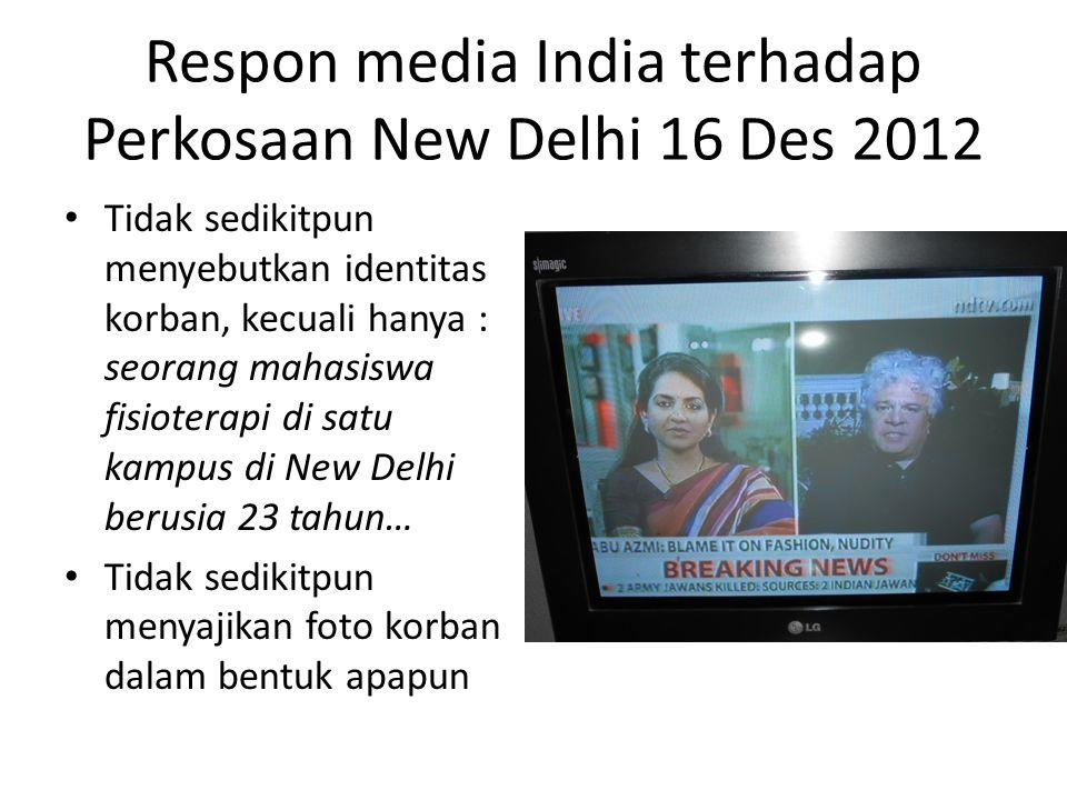 Respon media India terhadap Perkosaan New Delhi 16 Des 2012