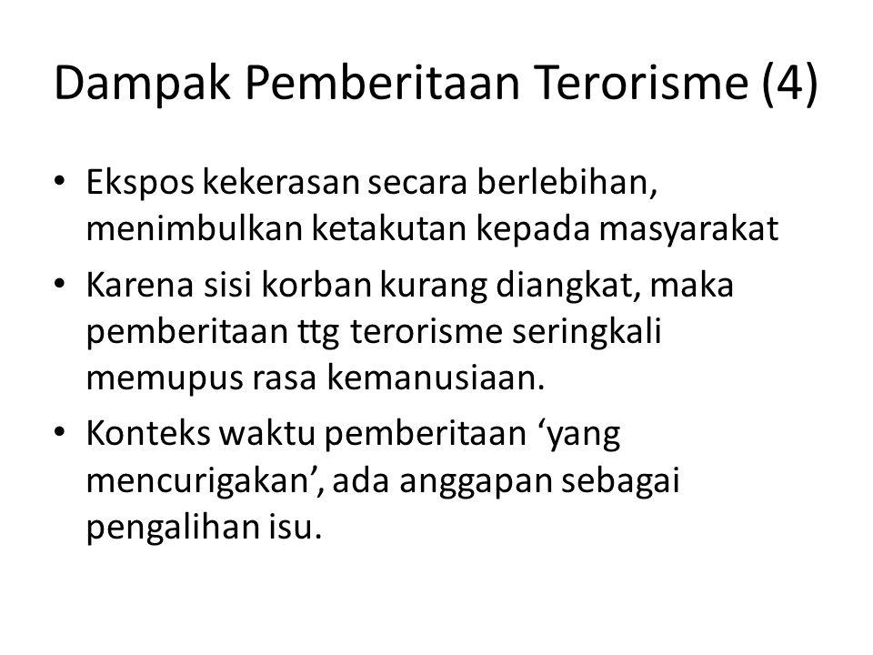 Dampak Pemberitaan Terorisme (4)