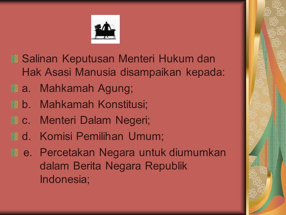 Salinan Keputusan Menteri Hukum dan Hak Asasi Manusia disampaikan kepada: