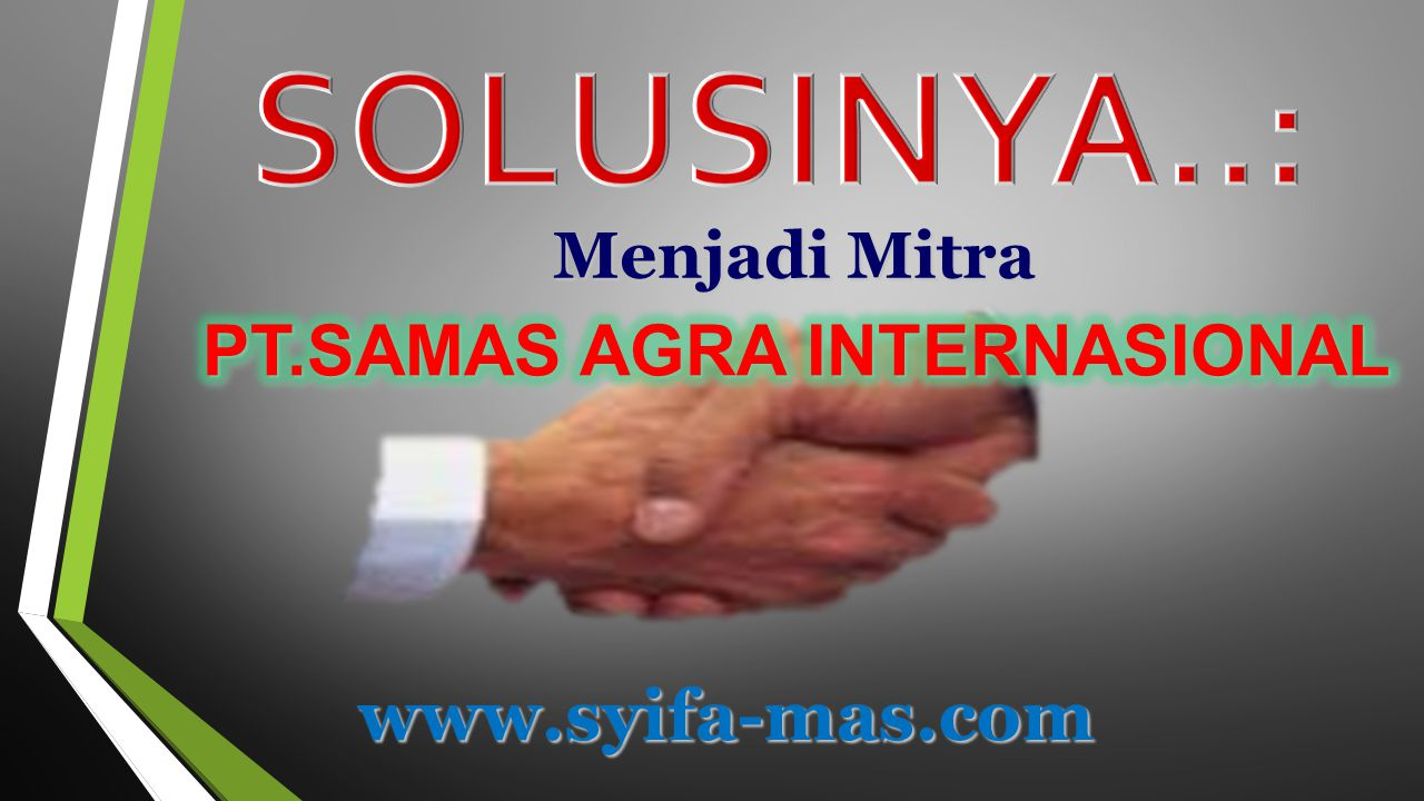 PT.SAMAS AGRA INTERNASIONAL