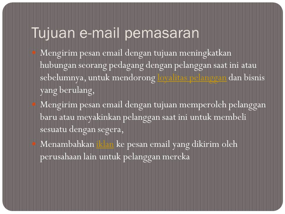 Tujuan e-mail pemasaran