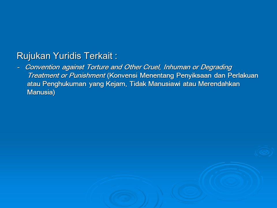 Rujukan Yuridis Terkait :