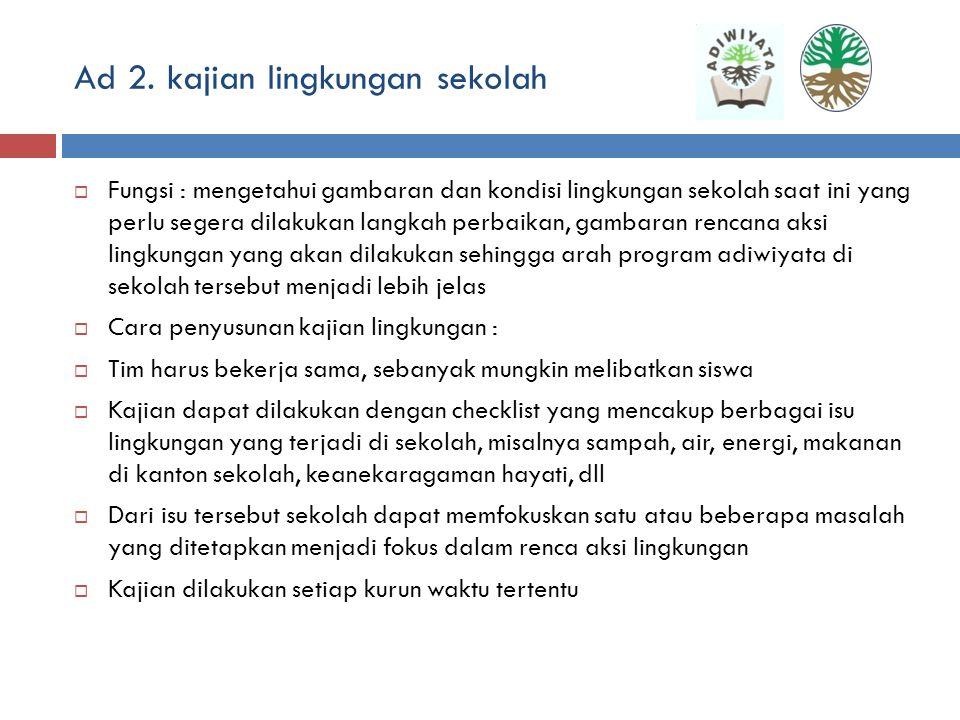 Ad 2. kajian lingkungan sekolah