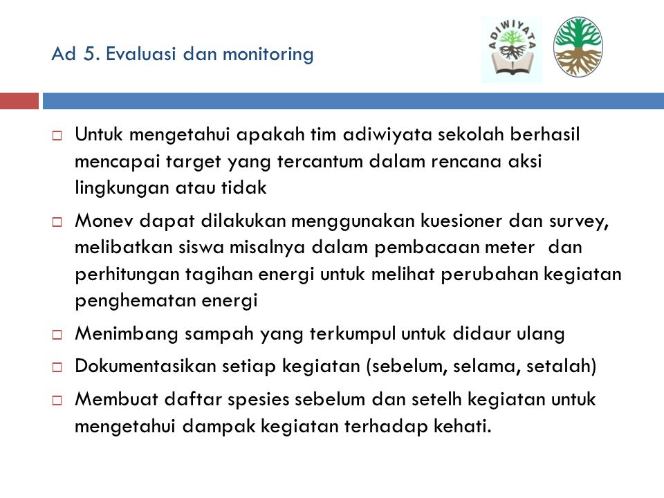 Ad 5. Evaluasi dan monitoring