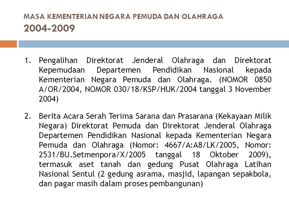 MASA KEMENTERIAN NEGARA PEMUDA DAN OLAHRAGA 2004-2009