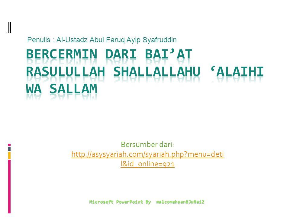 Bercermin dari Bai'at Rasulullah Shallallahu 'alaihi wa sallam
