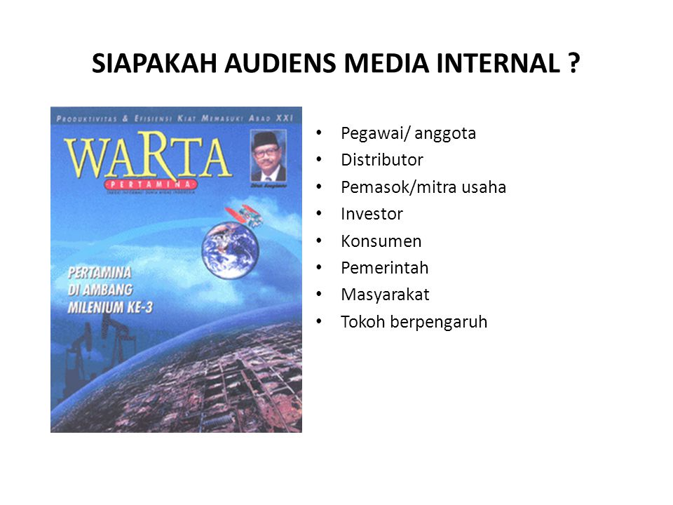 SIAPAKAH AUDIENS MEDIA INTERNAL