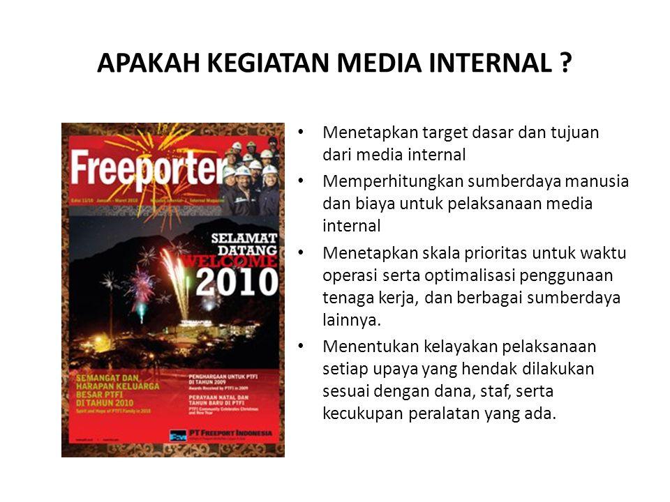 APAKAH KEGIATAN MEDIA INTERNAL