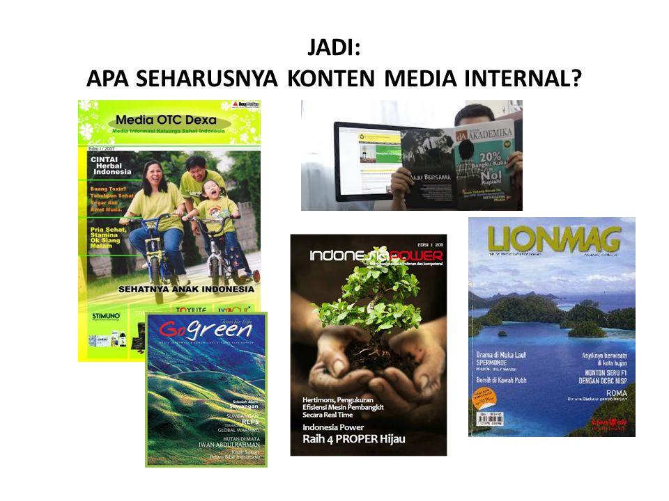 JADI: APA SEHARUSNYA KONTEN MEDIA INTERNAL