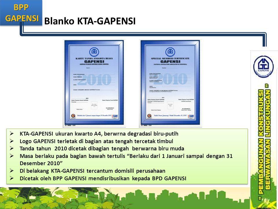 Blanko KTA-GAPENSI KTA-GAPENSI ukuran kwarto A4, berwrna degradasi biru-putih. Logo GAPENSI terletak di bagian atas tengah tercetak timbul.