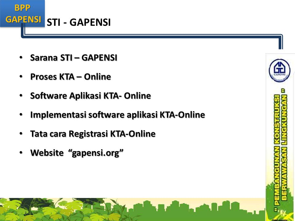 STI - GAPENSI Sarana STI – GAPENSI Proses KTA – Online