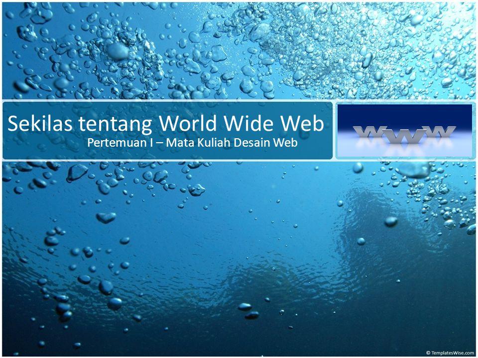 Sekilas tentang World Wide Web