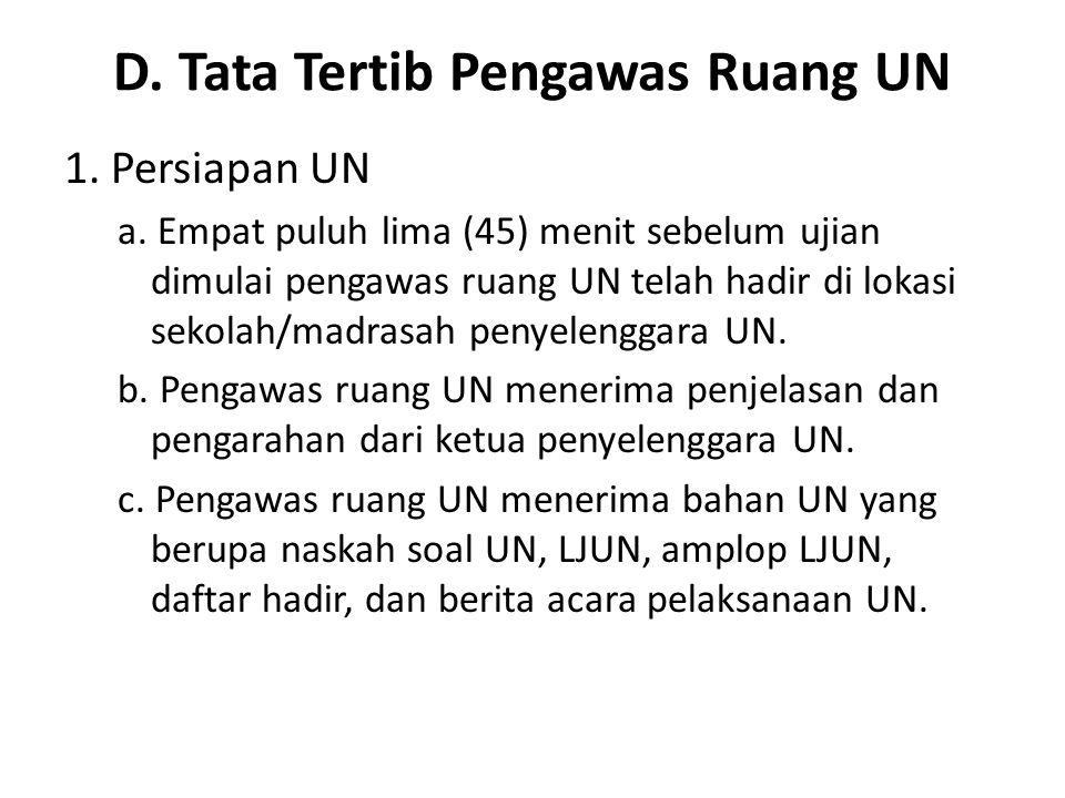D. Tata Tertib Pengawas Ruang UN