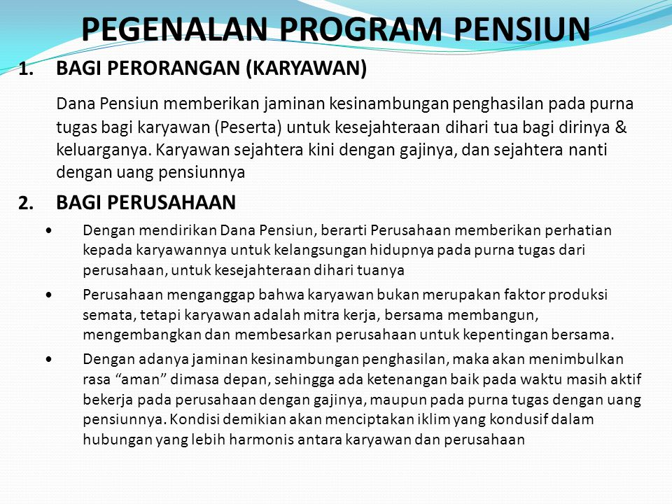 PEGENALAN PROGRAM PENSIUN