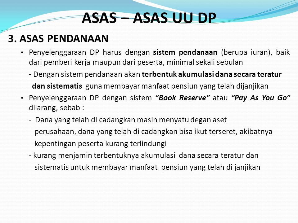 ASAS – ASAS UU DP 3. ASAS PENDANAAN