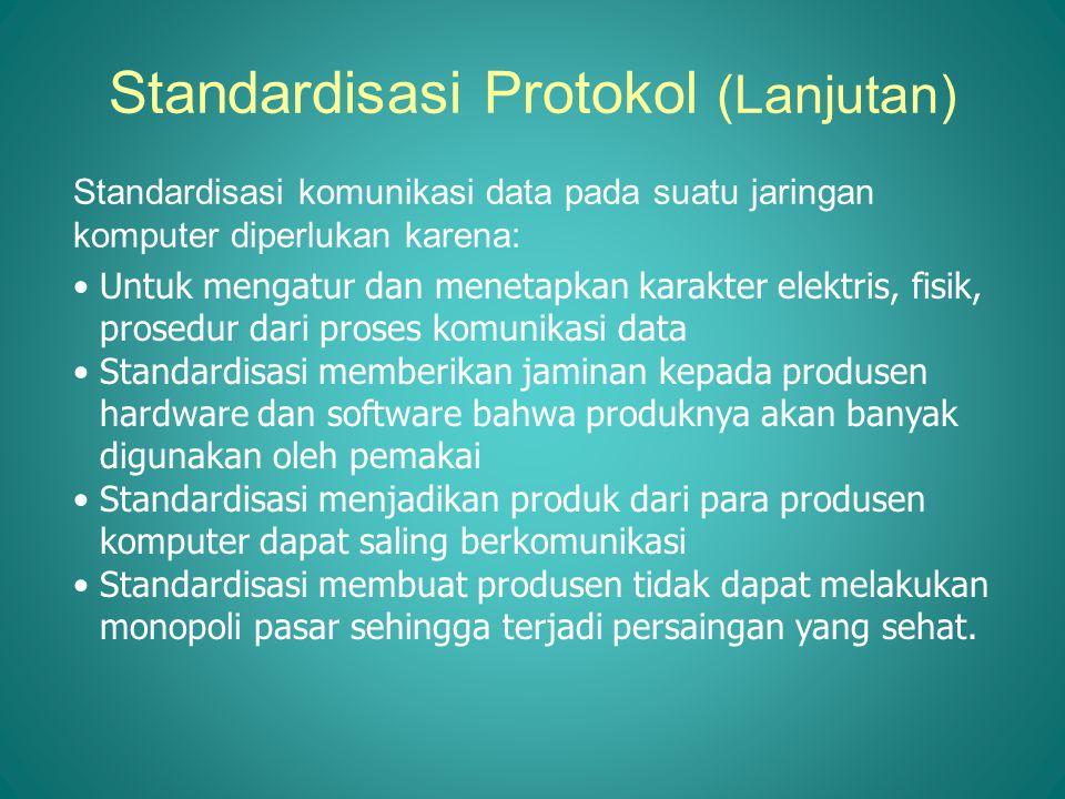 Standardisasi Protokol (Lanjutan)