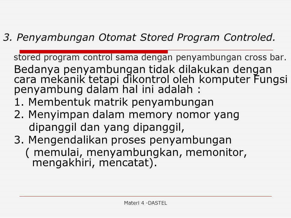 3. Penyambungan Otomat Stored Program Controled.