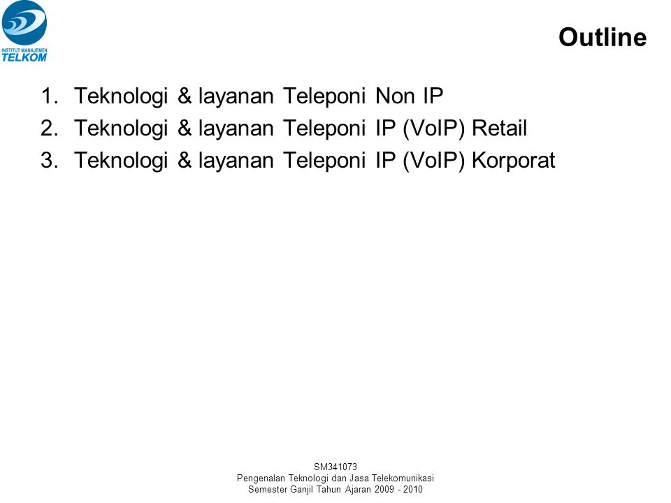Outline Teknologi & layanan Teleponi Non IP